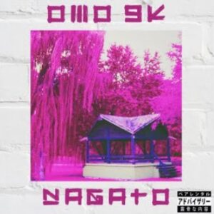 "From the Artist "" OMO 9K "" Listen to this Fantastic Spotify Song: Nagato"