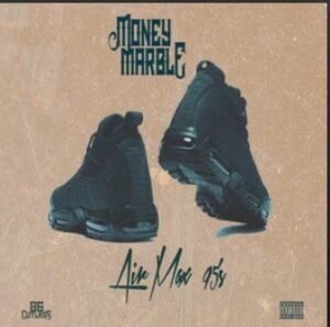 "From the Artist "" Money Marble "" Listen to this Fantastic Spotify Song: Air Max 95's"