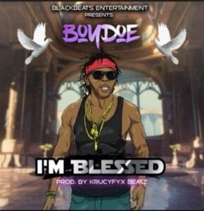 """From the Artist """" Boydoe """" Listen to this Fantastic Spotify Song: I'm Blessed"""
