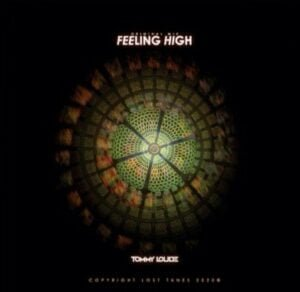 """From the Artist """" Tommy Loude """" Listen to this Fantastic Spotify Song: Feeling High"""