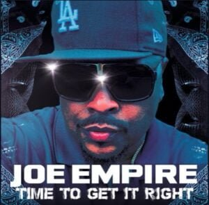 """From the Artist """" Joe Empire """" Listen to this Fantastic Spotify Song: Get It Right"""