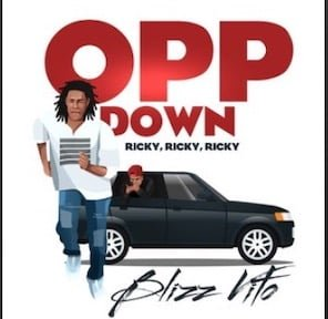 From the Artist Blizz Vito Listen to this Fantastic Spotify Song: Opp Down Ricky, Ricky, Ricky
