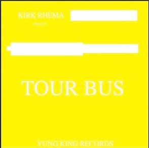 From the Artist Kirk Rhema Listen to this Fantastic Spotify Song Tour Bus
