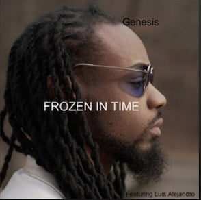 From the Artist Genesis, Luis Alejandro Listen to this Fantastic Spotify Song Frozen in Time