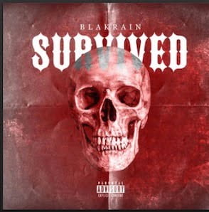 From the Artist Blakrain Listen to this Fantastic Spotify Song Survived