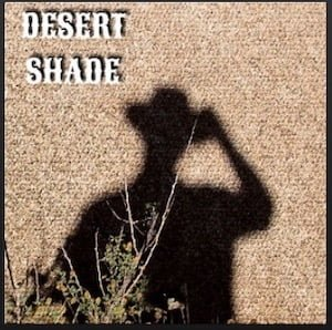 From the Artist Desert Shade Listen to this Fantastic Spotify Song Ran Away