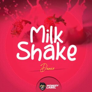 "From the Artist "" Danix "" Listen to this Fantastic Spotify Song: Milk Shake"