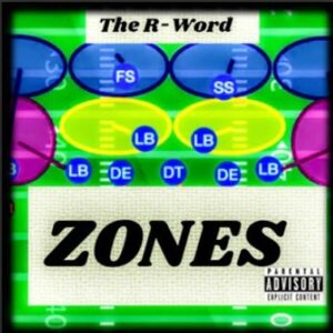 From the Artist The R-Word Listen to this Fantastic Spotify Song Zones