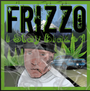 From the Artist Frizzo Listen to this Fantastic Spotify Song I Stay Blazed