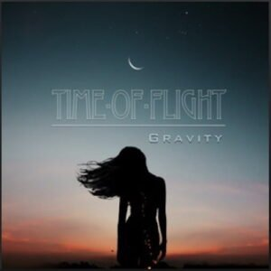 From the Artist Time-of-Flight Listen to this Fantastic Spotify Song Gravity