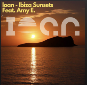 From the Artist Ioan Listen to this Fantastic Spotify Song Ibiza Sunsets