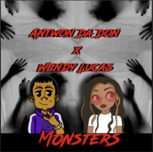 From the Artist Wendy Lucas , Antwon Da Don Listen to this Fantastic Spotify Song Monsters