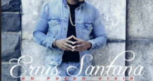 From the Artist Ernis Santana Listen to this Fantastic Spotify Song No puedo vivir