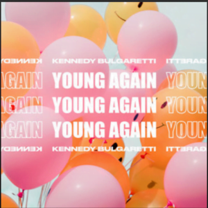 From the Artist Kennedy bulgaretti Listen to this Fantastic Spotify Song Young Again