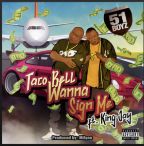"""From the Artists """"Mac Sug x Mac Sweet ( 51 Boyz )"""" Listen to this Fantastic Spotify Song Taco Bell Wanna Sign Me"""