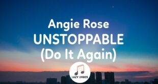 Angie Rose - Unstoppable (Do It Again) Lyrics