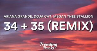 Ariana Grande - 34+35 (Remix) (Clean - Lyrics) feat. Doja