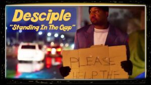 "Christian Rap | Desciple ""Standing In The Gap"""