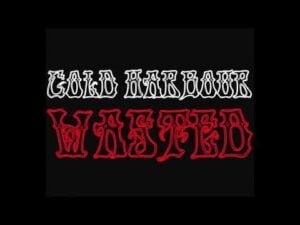 Cold Harbour - Wasted (Hey Lil' Girl)