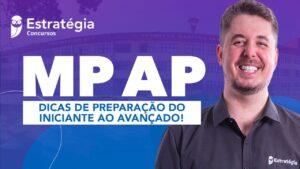 Concurso MP AP: Dicas de preparação do iniciante ao