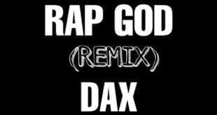 Dax - Rap God Remix (Lyrics)