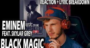 EMINEM - BLACK MAGIC (REACTION | LYRIC BREAKDOWN!)