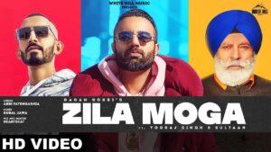 GAGAN KOKRI : Zila Moga (Official Video) | Ft. Sultaan ,