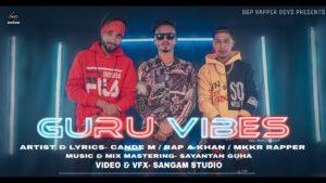 GURU VIBES [OFFICIAL VIDEO] CANDE M | RAP A KHAN X MKKR