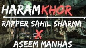 HARAMKHOR || RAPPER SAHIL SHARMA X ASEEM MANHAS || JAMMU