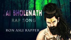 JAI BHOLENAATH | Rap Song | Ron Asli Rapper | Kumbali Trance