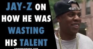 Jay-Z On How He Was Wasting His Talent