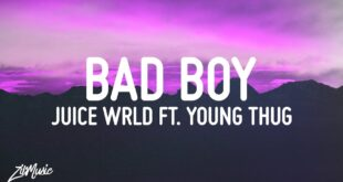 Juice WRLD - Bad Boy ft. Young Thug (Lyrics)