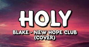 Justin Bieber - Holy ft. Chance The Rapper (New Hope Club