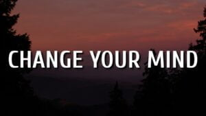 Keith Urban - Change Your Mind (Lyrics)
