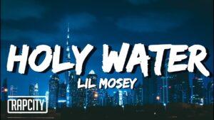 Lil Mosey - Holy Water (Lyrics)