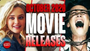 MOVIE RELEASES YOU CAN'T MISS OCTOBER 2020