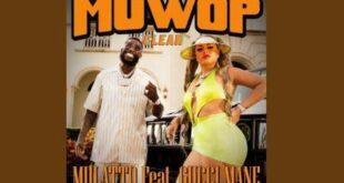 Mulatto - Muwop(Clean)(Ft. Gucci Mane)