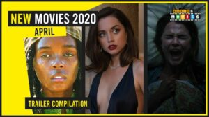 NEW MOVIE RELEASES APRIL 2020 OFFICIAL TRAILERS  Trailers