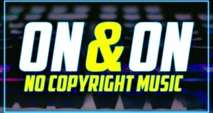 On & On - Cartoon | No Copyright Music Videos For