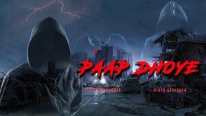 PAAP DHOYE   HINDI RAP SONG   MUSIC , LYRICS , RAPPER -
