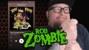 ROB ZOMBIE - The Triumph of King Freak  (First Listen)