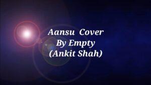 RcR Aansu Cover | Rcr | Ansu Lyrics | Empty Rapper |