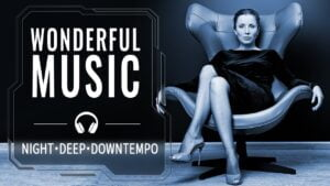 Relaxing Mix — Chillout Night Vibes — Downtempo Music