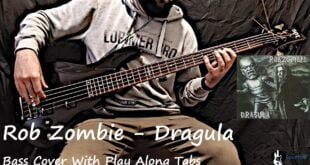 Rob Zombie - Dragula Bass Cover (Tabs)