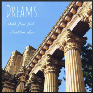 From the Artist ekalb flow Listen to this Fantastic Spotify Song Dreams (feat. Shaddow Law)