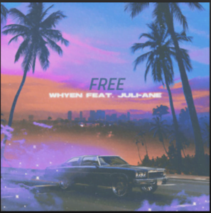 "From the Artist Whyen (feat. Juli-Ane) Listen to this Fantastic Spotify Song ""Free"""