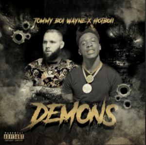 From the Artist Tommy Boi Wayne ft. Hotboii Listen to this Fantastic Spotify Song Demons