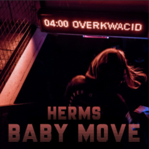 From the Artist Herms Listen to this Fantastic Spotify Song Baby Move
