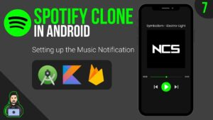 Setting up the Music Notification - MVVM Spotify Clone -