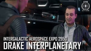 Star Citizen: IAE 2950 – Drake Interplanetary